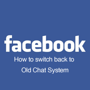 How to switch back old Facebook Chat (SOLVED)